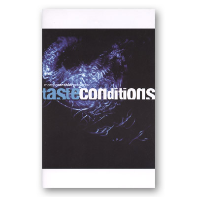 Taste Conditions by Morgan Strebler