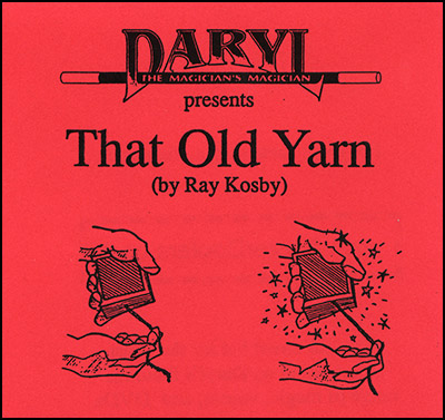 That Old Yarn by Daryl - Trick