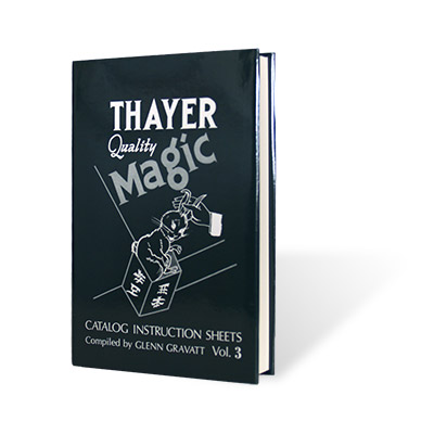Thayer Quality Magic Vol. 3 by Glenn Gravatt - Book
