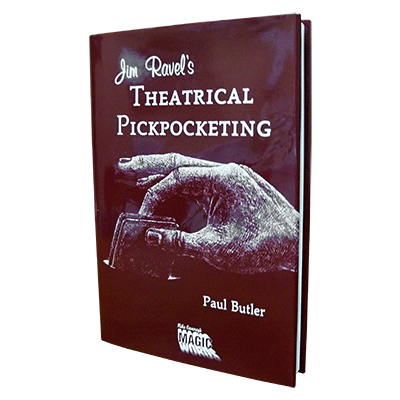 Jim Ravel's Theatrical Pick Pocketing by Mike Caveney's Magic Words - Book