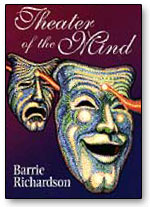 Theatre of the Mind by Barrie Richardson - Book