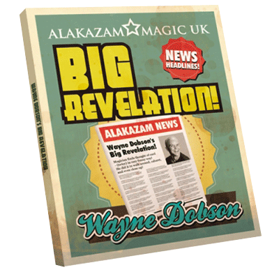 The Big Revelation (DVD and Gimmick) by Wayne Dobson and Alakazam Magic