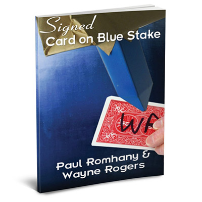The Blue Stake (pro series Vol 5) by Wayne Rogers & Paul Romhany