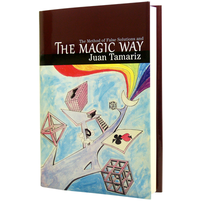 The Magic Way by Juan Tamariz and Hermetic Press - Book