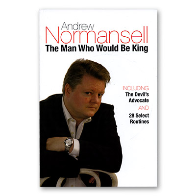 The Man Who Would Be King by Andrew Normansell - Book