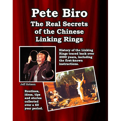 The Real Secrets of the Chinese Linking rings - Pete Biro - Libro de Magia