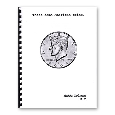 These Damn American Coins by Matt Colman - Book