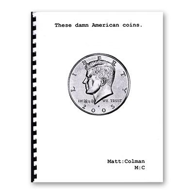 These Damn American Coins - Matt Colman - Libro de Magia