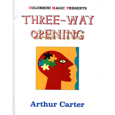 Three Way Opening by Wild-Colombini Magic - Trick