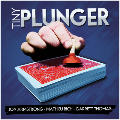Tiny Plunger by Jon Armstrong, Mathieu Bich and Garrett Thomas (DVD and Gimmick)
