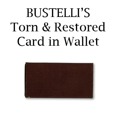 Torn & Restored Card in Wallet by Bustelli - Trick