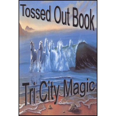 Tossed Out Book by Tri City Magic - Trick