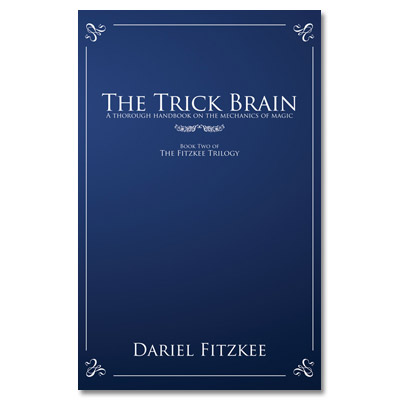 The Trick Brain by Dariel Fitzkee - Book