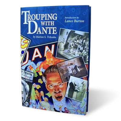 Trouping with Dante by Marion Trikosko - Book