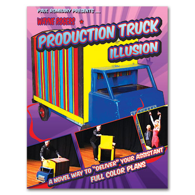 Paul Romhany Presents  Production Truck Illusion - Wayne Rogers - Libro de Magia