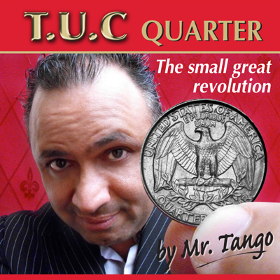 Tango Ultimate Coin (T.U.C) Quarter Dollar(D0116) with instructional DVD by Tango - Trick
