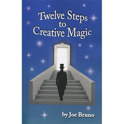 Twelve Steps to Creative Magic  by Joe Bruno - Book
