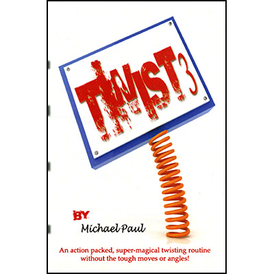 Twist 3 by Michael Paul - Trick