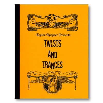 Twists And Trances by Kenton Knepper - Book