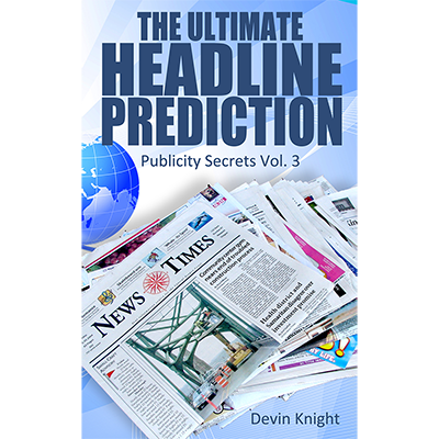 The Ultimate Headline Prediction - Devin Knight - Libro de Magia
