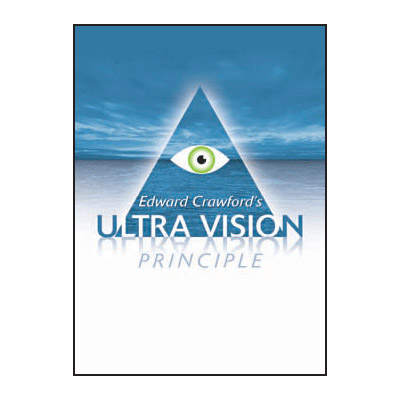 Ultra Vision Principle by Edward Crawford - Trick