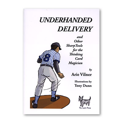 Underhanded Delivery by Arie Vilner - Zauberbuch