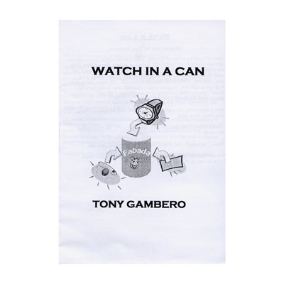 Watch In A Can - Tony Gambero