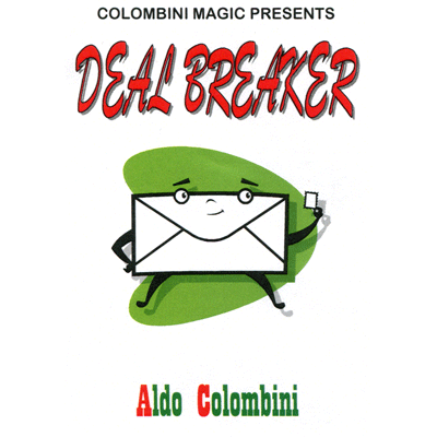 Deal Breaker by Wild-Colombini Magic - Trick