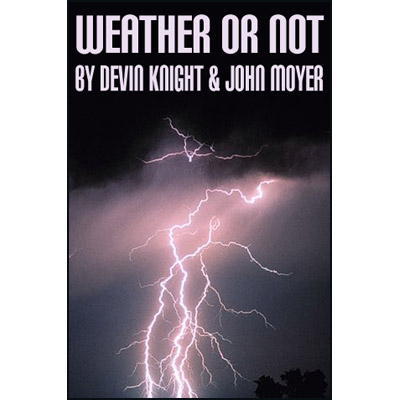 Weather Or Not by Devin Knight - Trick