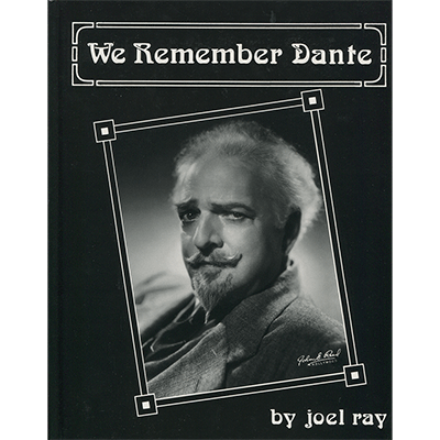 We Remember Dante (History of Dante) by Joel Ray  - Book