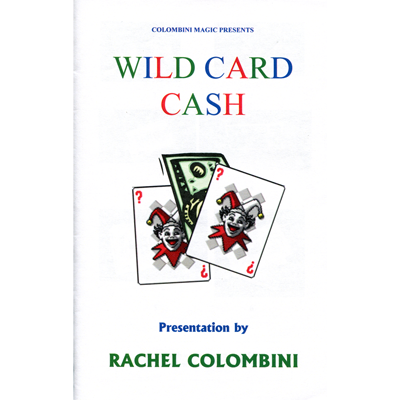 Wild Card Cash by Wild-Colombini Magic - Trick