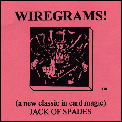 Wiregrams (Jack Of Spades) - Trick