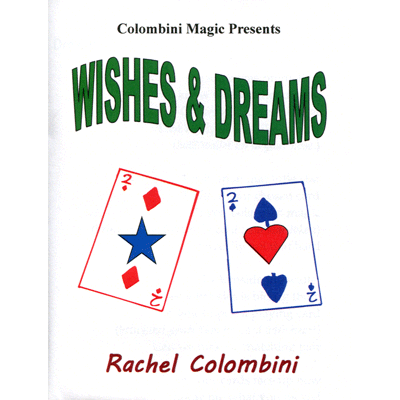 Wishes and Dreams by Wild-Colombini Magic - Trick