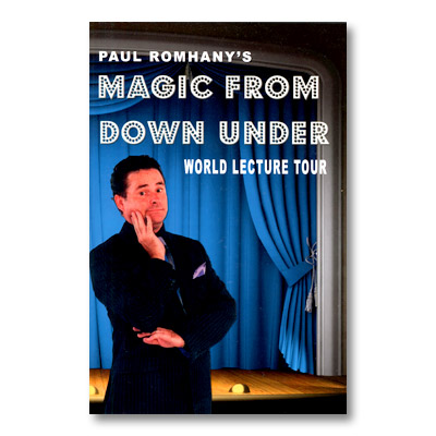 Magic From Down Under - World Lecture Tour by Paul Romhany - Book