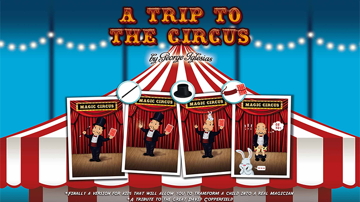 A Trip to The Circus by George... MagicWorld Magic Shop