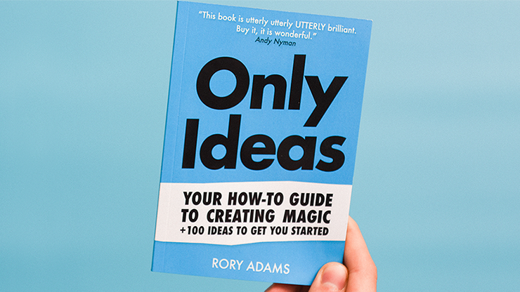 Only Ideas by Rory Adams - Book MagicWorld Magic Shop